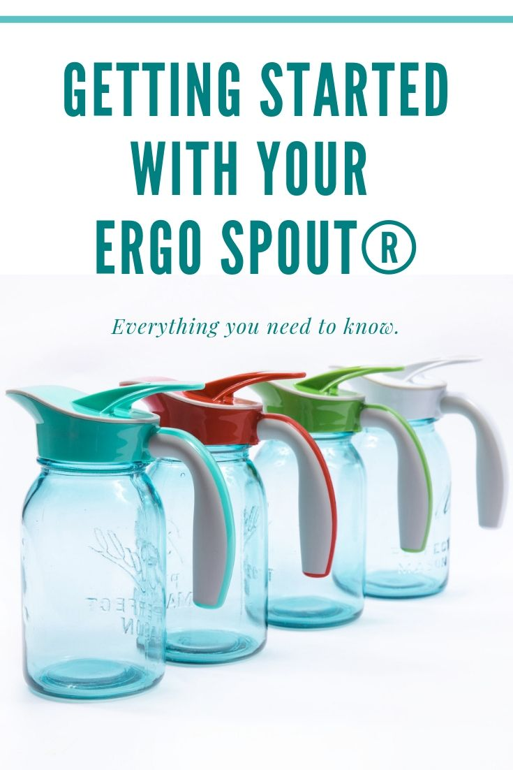 Follow these simple guidelines to bring your mason jar collection to life, impress your guests, and keep your Ergo Spout® in tip-top shape for years to come.