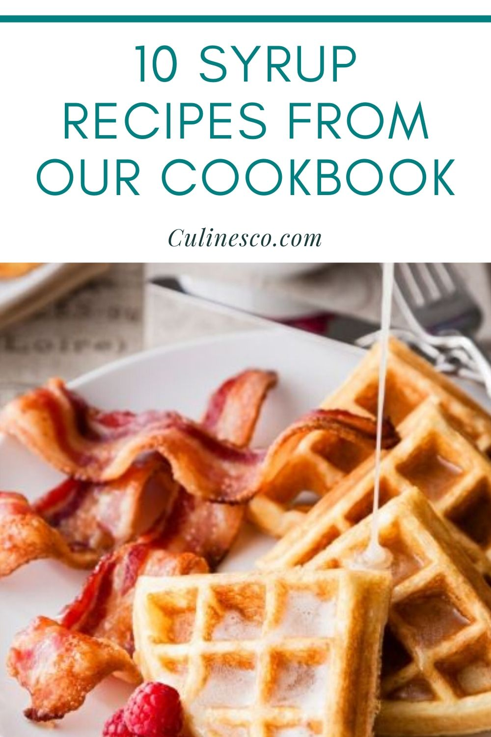 Get a sneak peek into 10 syrup recipes that appear in our cookbook. You will love to drip and drizzle these sweet syrups over waffles, ice cream and more!